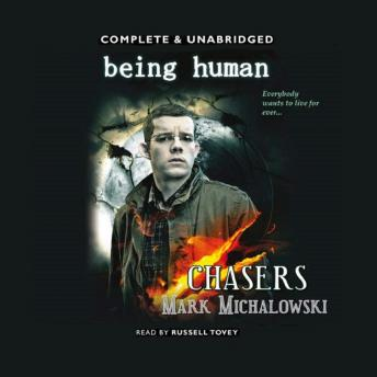 Being Human Chasers