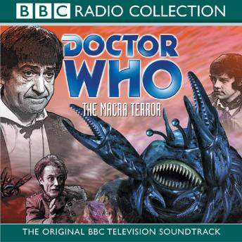 Doctor Who: The Macra Terror (TV Soundtrack)