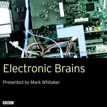 Download Electronic Brains by Mark Whitaker