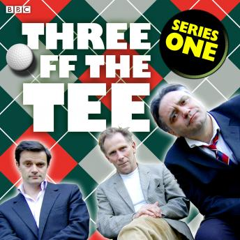 Three Off The Tee  Series 1