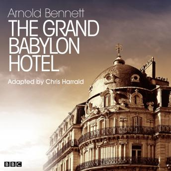 Grand Babylon Hotel, The   (Classic Serial)