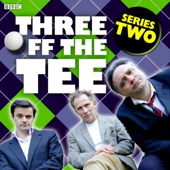 Three Off The Tee  Series 2