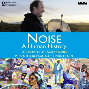 Download Noise  A Human History - The Complete Series by Matt Thompson
