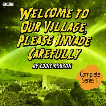Welcome To Our Village, Please Invade Carefully  Series 1