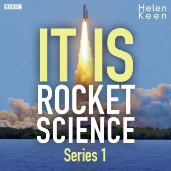 It Is Rocket Science: Series 1