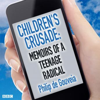 Children's Crusade  Memoirs Of A Teenage Radical