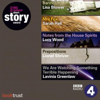 BBC National Short Story Award 2013: (5 Shortlisted Titles)
