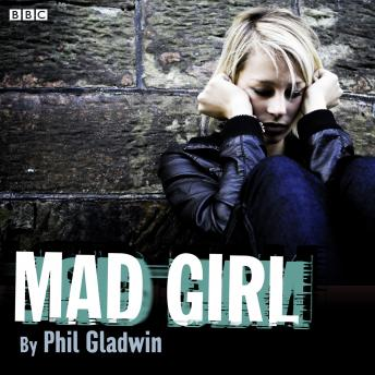 Mad Girl: A BBC Radio 4 dramatisation