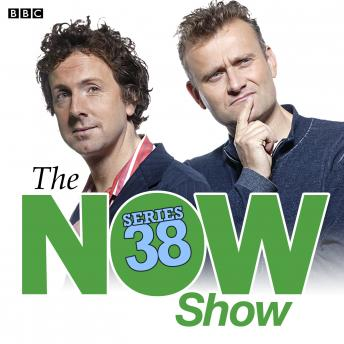 The Now Show (Series 38)