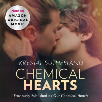 Download Our Chemical Hearts by Krystal Sutherland