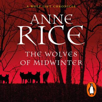 Wolves of Midwinter, Anne Rice