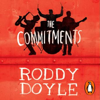 Commitments, Roddy Doyle