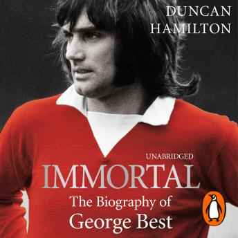 Download Immortal by Duncan Hamilton