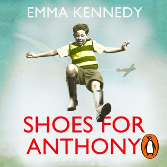 Shoes for Anthony, Emma Kennedy