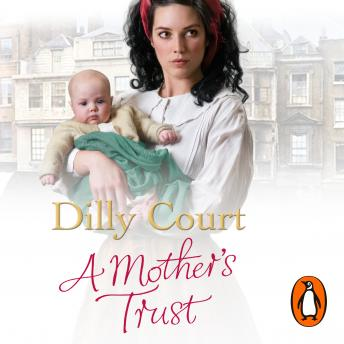 Mother's Trust, Dilly Court