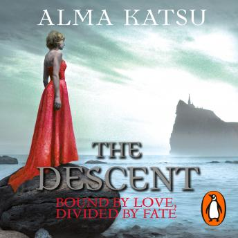 Descent: (Book 3 of The Immortal Trilogy), Alma Katsu