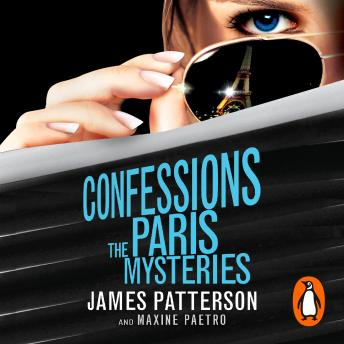 Confessions: The Paris Mysteries: (Confessions 3), James Patterson