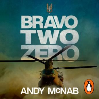 Download Bravo Two Zero - 20th Anniversary Edition by Andy McNab