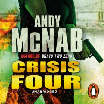 Crisis Four: (Nick Stone Thriller 2), Andy McNab