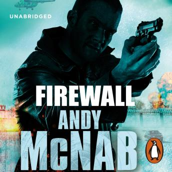 Firewall: (Nick Stone Thriller 3), Andy McNab