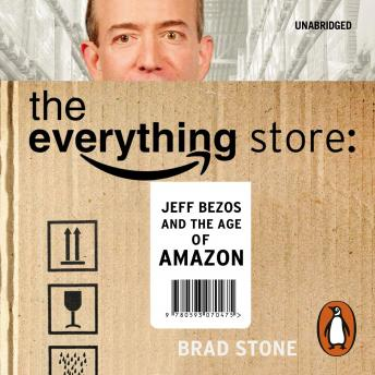 Everything Store: Jeff Bezos and the Age of Amazon sample.
