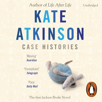 Case Histories: (Jackson Brodie), Kate Atkinson