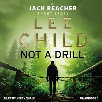 Not a Drill (A Jack Reacher short story), Lee Child