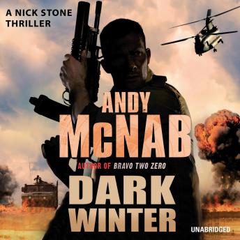 Dark Winter: (Nick Stone Thriller 6), Andy McNab