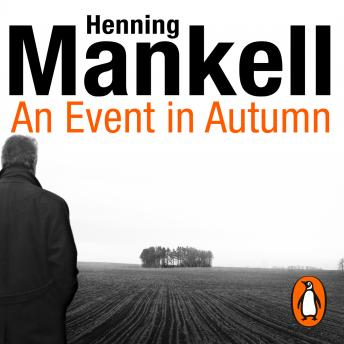 Event in Autumn, Henning Mankell