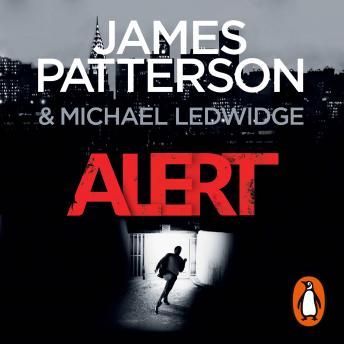 Alert: (Michael Bennett 8). A stunning New York crime thriller, James Patterson