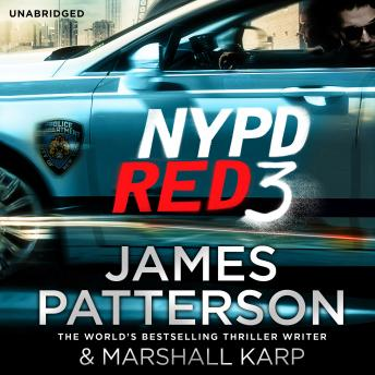 NYPD Red 3: (NYPD Red 3), James Patterson