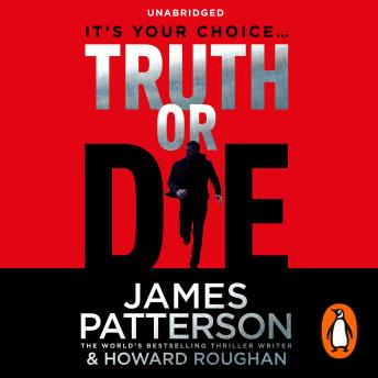 Truth or Die, James Patterson