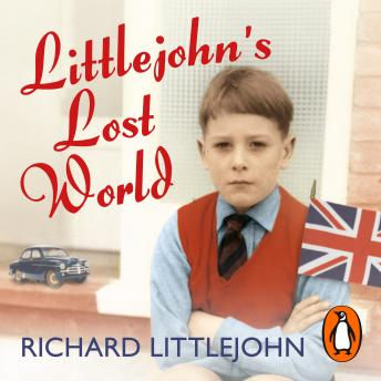 Littlejohn's Lost World, Richard Littlejohn