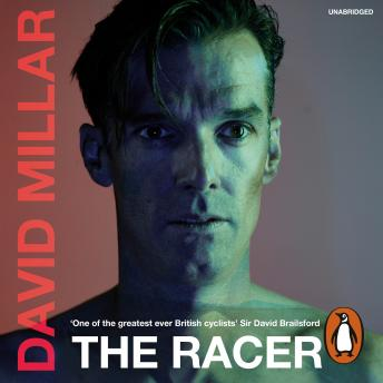 Racer: Life on the Road as a Pro Cyclist, David Millar