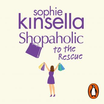 Shopaholic to the Rescue: (Shopaholic Book 8), Sophie Kinsella