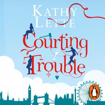Courting Trouble, Kathy Lette