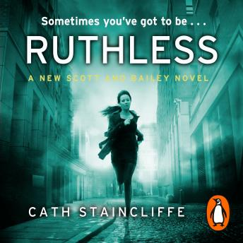 Ruthless, Cath Staincliffe