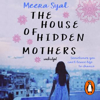 House of Hidden Mothers, Meera Syal