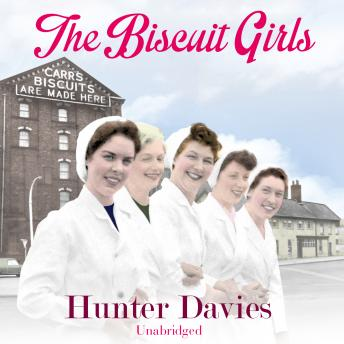 Biscuit Girls, Hunter Davies