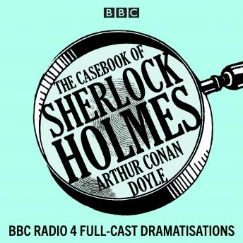 Casebook of Sherlock Holmes, Audio book by Sir Arthur Conan Doyle