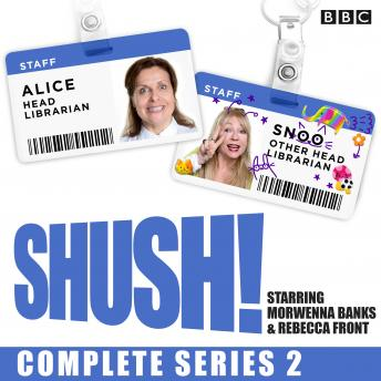 Shush! Series 2: The BBC Radio 4 sitcom