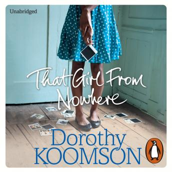 That Girl From Nowhere, Dorothy Koomson