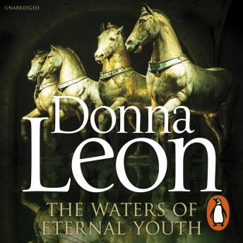 Waters of Eternal Youth: Brunetti 25, Donna Leon