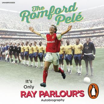 Romford Pelé: It's only Ray Parlour's autobiography, Ray Parlour