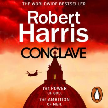 Download Conclave: The bestselling Richard and Judy Book Club thriller by Robert Harris