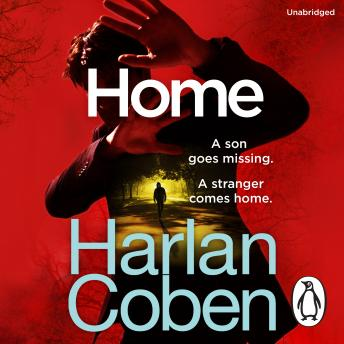 Home: From the international #1 bestselling author, Harlan Coben