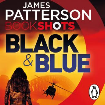 Black & Blue: BookShots, Candice Fox, James Patterson