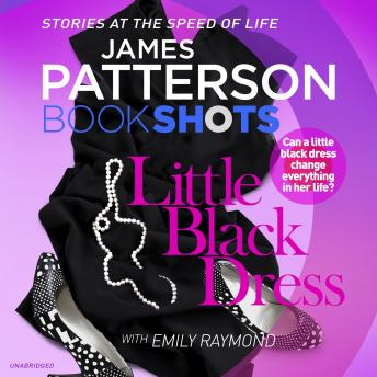 Little Black Dress: BookShots, James Patterson