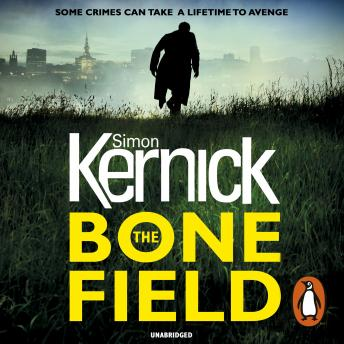 Bone Field: The heart-stopping new thriller, Simon Kernick