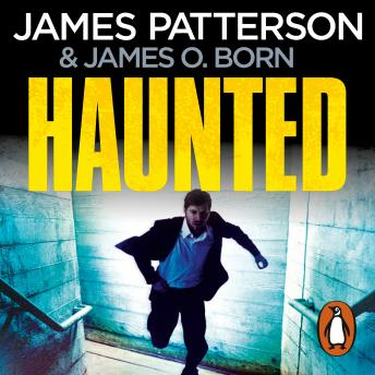 Haunted: (Michael Bennett), James Patterson